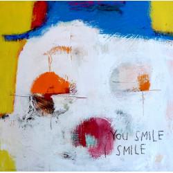 You smile