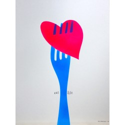 EAT LIFE hand painted poster by The Catman Barcelona